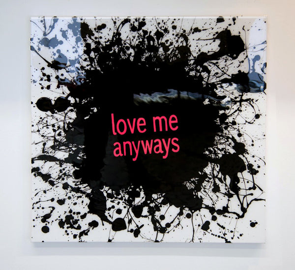 "Love Me Anyways 30"" x 30"" Resin Canvas- White"