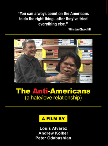 The Anti-Americans (a hate/love relationship)