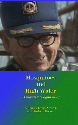 Mosquitoes and High Water (Home Video)