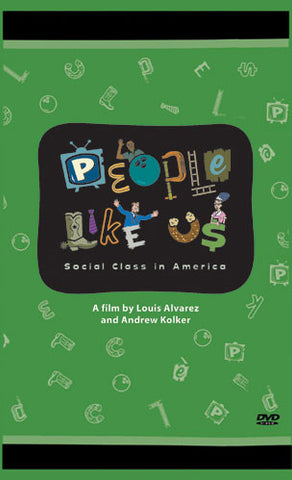 PEOPLE LIKE US: Social Class in America (Home Video)