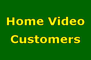 Home Video Customers