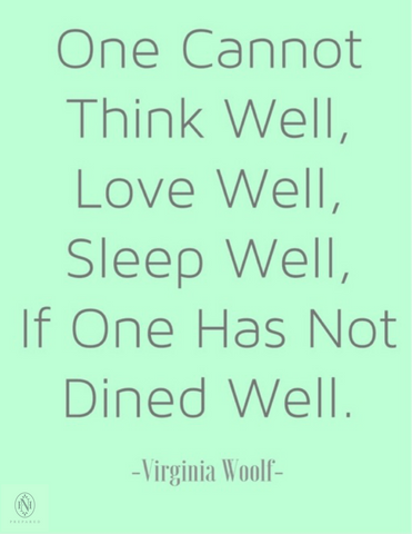 Noble House Prepared Virginia Woolf Dine Well Quotation