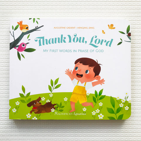 Thank you, Lord: My First Words in Praise of God