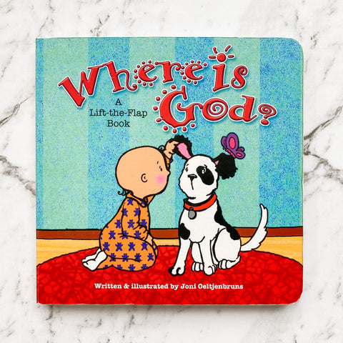 Where is God? A Lift-the-Flap Book