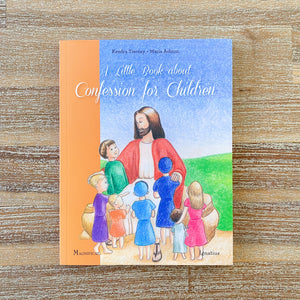A Little Book about Confession