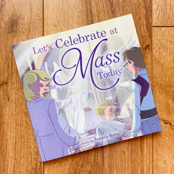 Let's Celebrate at Mass Today