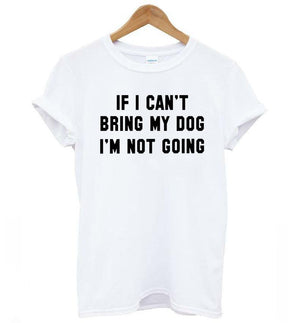 Bring My Dog T-Shirt - TEROF