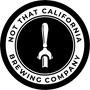Not That California Brewing Company