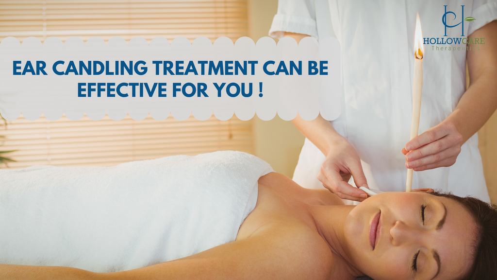 Ear Candling Treatment Can Be Effective, For You !