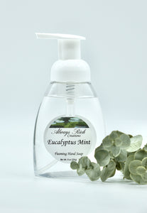 Eucalyptus Mint Foaming Hand Soap - Always Rich Creations