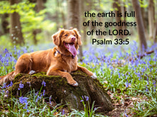 Load image into Gallery viewer, psalm 33 5 the earth is full of the goodness of the Lord golden retriever puppy