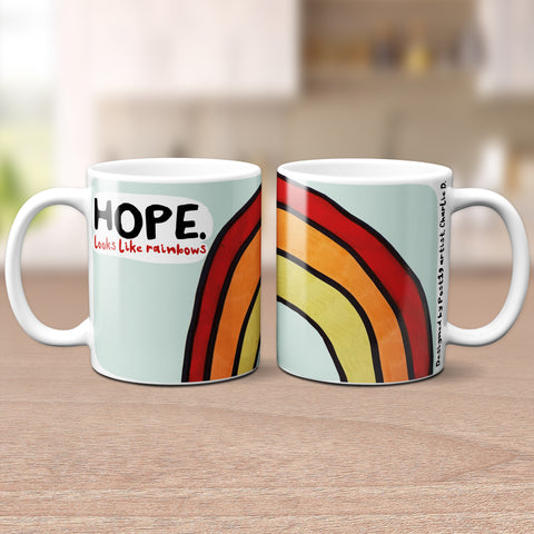 Hope looks like rainbows Mug