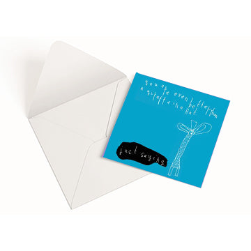'Just Saying Giraffe' Greetings Card