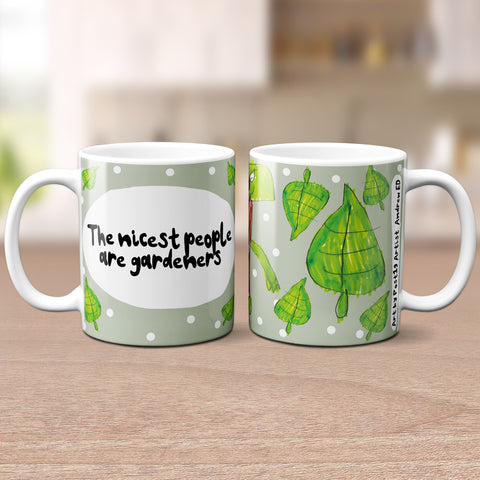 Andrew ED's 'The Nicest People Are Gardeners' Mug