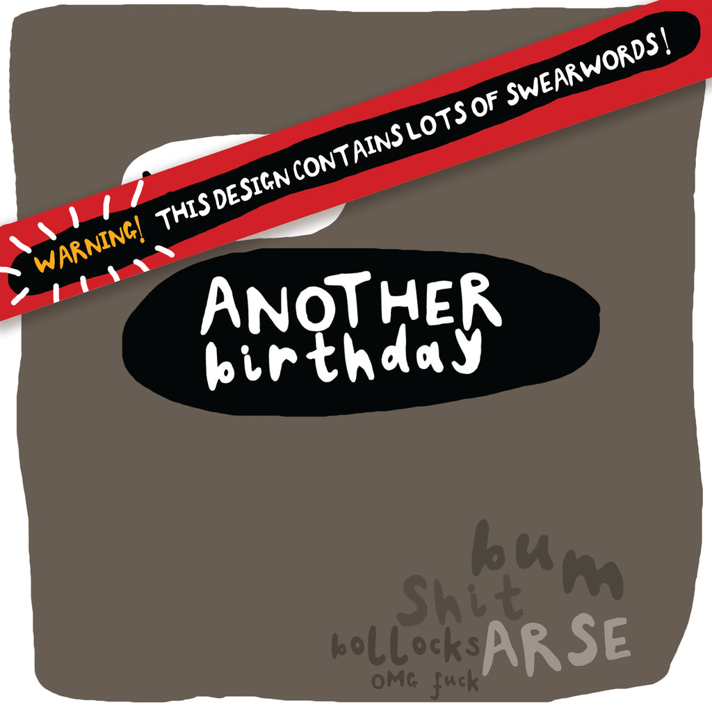'Yay! Another Birthday' Sweary Birthday Greetings Card