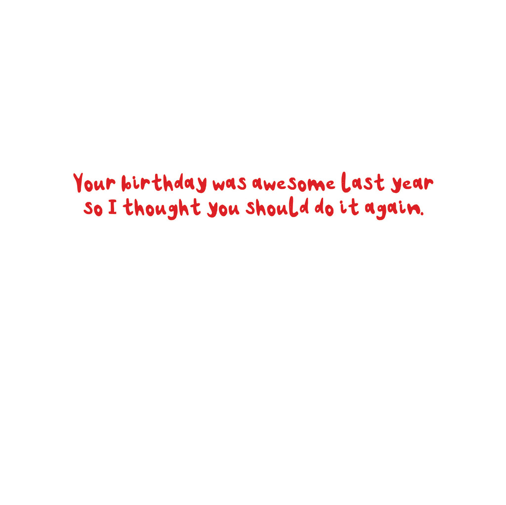 'Awesome Birthday Last Year' Birthday Greetings Card