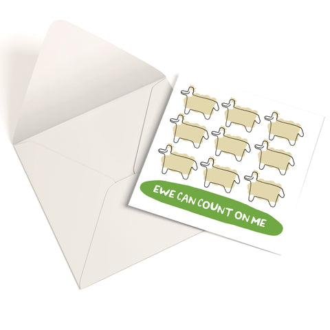 Ewe Can Count On Me Greetings Card
