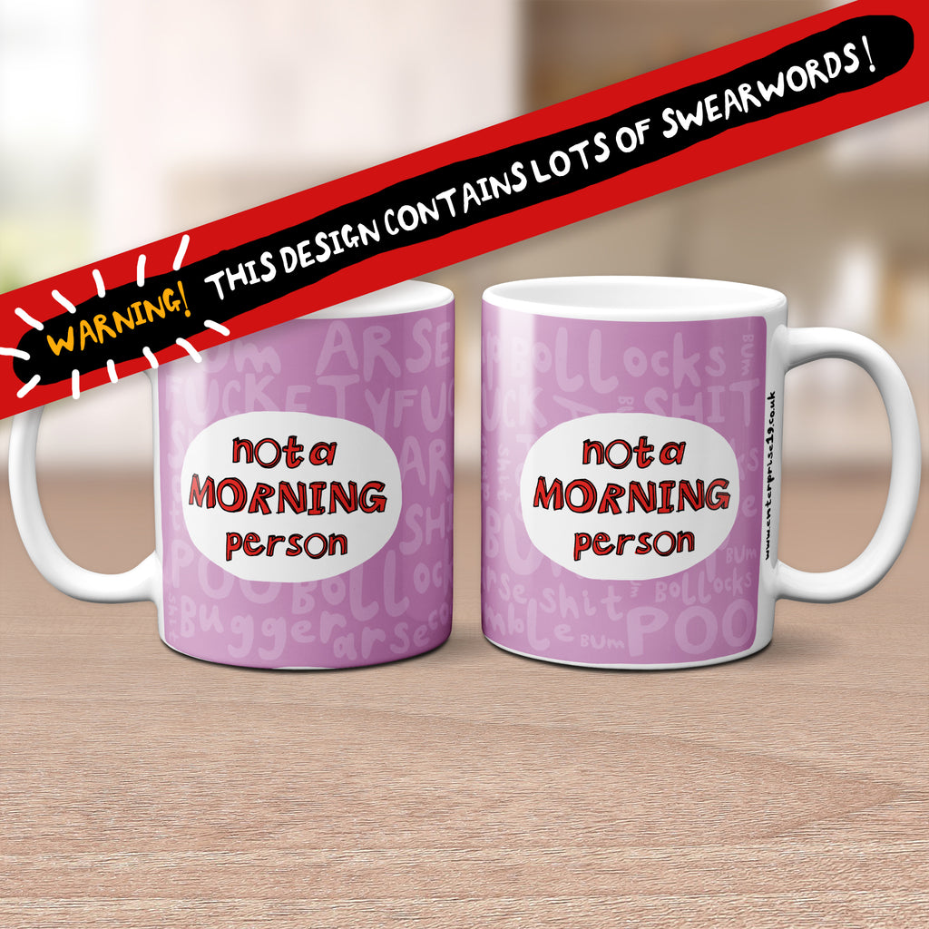 Sweary 'Not a Morning Person' Mug