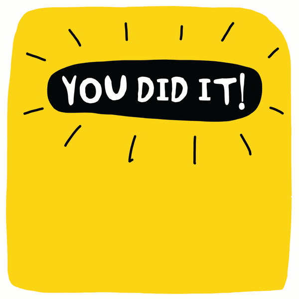 You Did It! Greetings Card