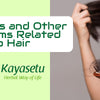 Baldness and Other Problems Related to Hair