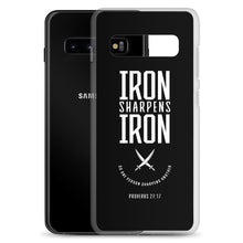 "Load image into Gallery viewer, ""Iron Sharpens Iron"" Samsung Case"