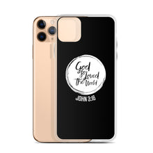 "Load image into Gallery viewer, ""God So Loved"" iPhone Case"