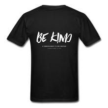 "Load image into Gallery viewer, ""Be Kind"" Mens T-Shirt - black"
