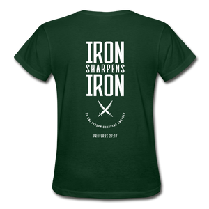 """Iron Sharpens Iron"" Women's T-Shirt - forest green"