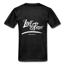 "Load image into Gallery viewer, ""Love Is Patient"" Men's T-Shirt - charcoal gray"