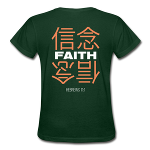 """Faith"" Women's T-Shirt - forest green"