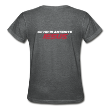 "Carregar imagem no visualizador da galeria, ""COVID 19 Antidote"" Women's T-Shirt - deep heather"