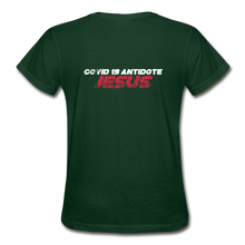 "Load image into Gallery viewer, ""COVID 19 Antidote"" Women's T-Shirt - forest green"