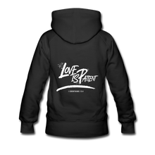 "Load image into Gallery viewer, ""Love Is Patient"" Women's Hoodie - black"