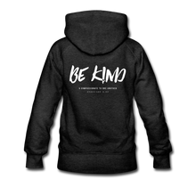 "Load image into Gallery viewer, ""Be Kind"" Women's Hoodie - charcoal gray"