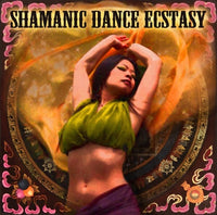 Shamanic Dance Ecstasy ~ MP3 Album Download