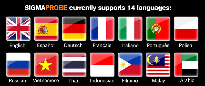 The SIGMAPROBE currently supports 14 languages
