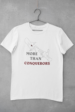 Load image into Gallery viewer, MORE THAN CONQUERORS T-SHIRT
