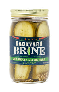 Backyard Brine - Dill Death Do Us Part Garlic Dill Pickle Halves, 16 oz Jar, 6-Pack