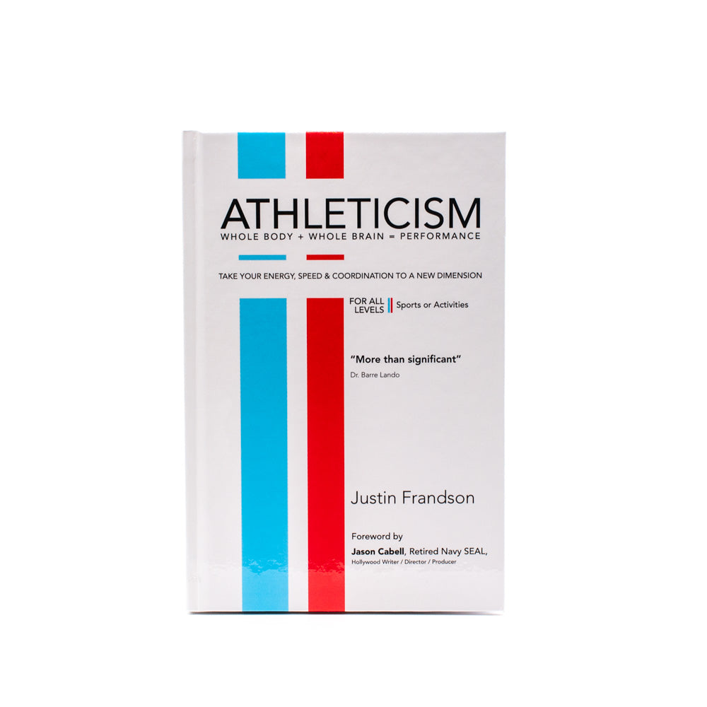 ATHLETICISM Whole Body + Whole Brain = Performance Book