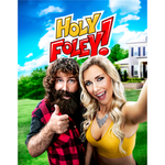 *Signed* Mick and Noelle Foley Holy! 11 x 14 Poster