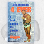 "*Signed* Arn Anderson ""4 Ever"" Book"