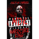 *Signed* Nick Gage Hardcore King 11x17 Poster