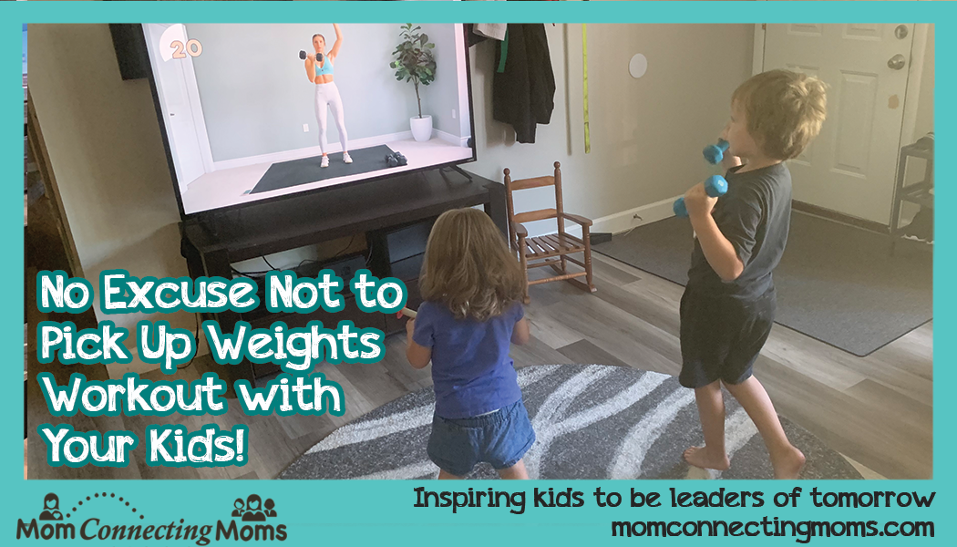How to Include Your Kids in Your Workout Time Instead of Using Them as a Excuse Not to Exercise
