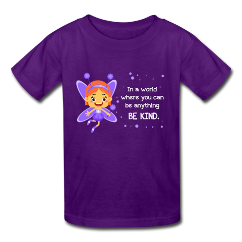 Kids T-Shirt: In a world where you can be anything be kind with a purple garden fairy - purple