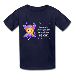 Kids T-Shirt: In a world where you can be anything be kind with a purple garden fairy - navy