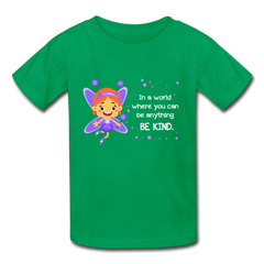 Kids T-Shirt: In a world where you can be anything be kind with a purple garden fairy - kelly green