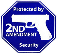 Protected by 2nd Amendment Security Octagon Magnet Emblem Made of 14 Gauge Steel 4