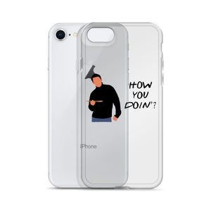 How you doin - Phone case