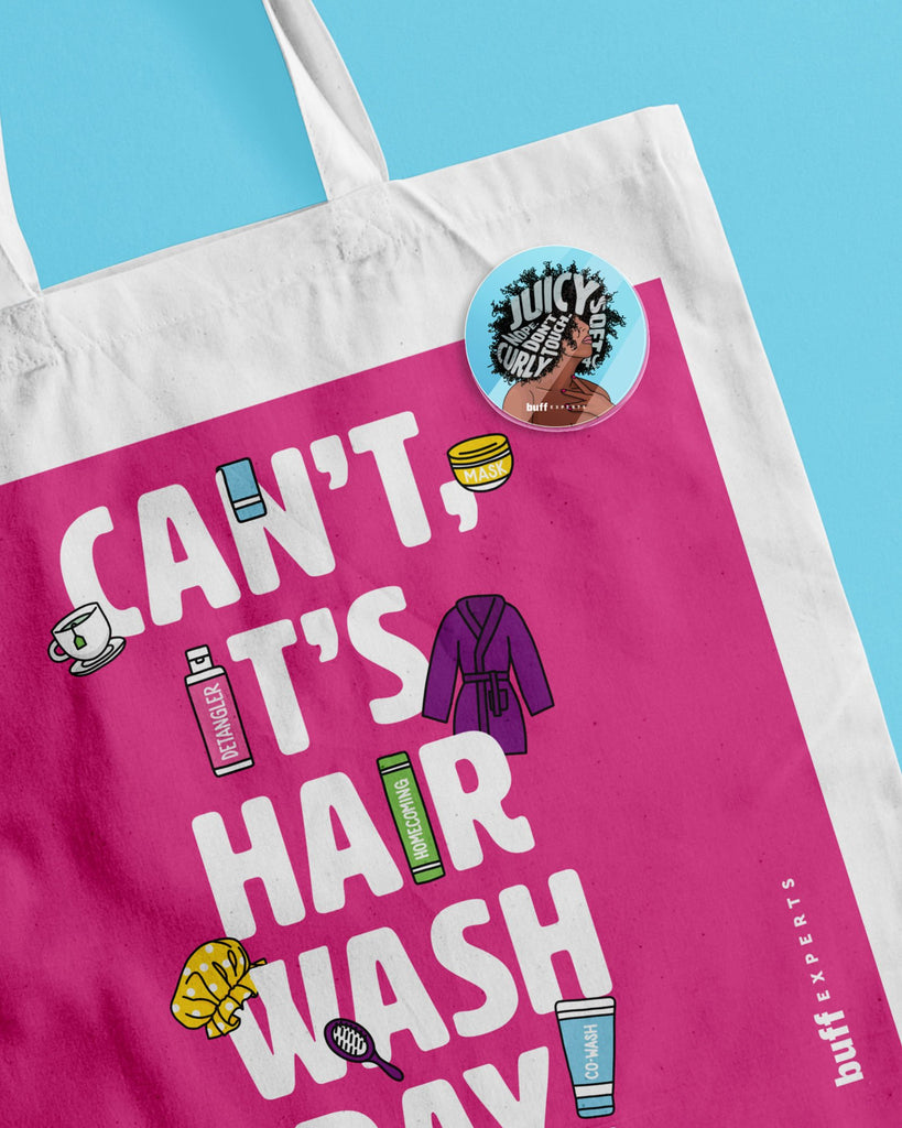 Can't, It's Hair Wash Day Tote Bag + Daily Afromations Acrylic Pin