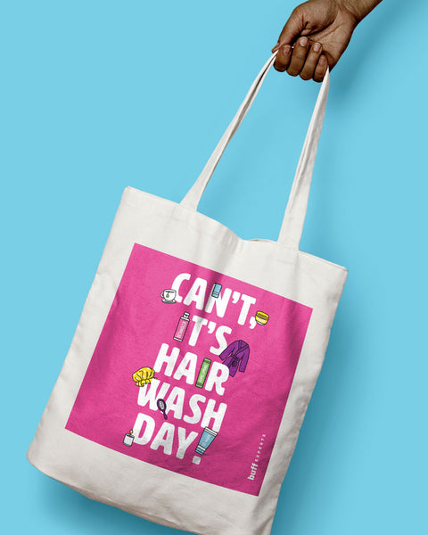 Can't, It's Hair Wash Day Tote Bag